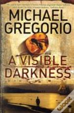 Visible Darkness