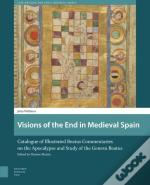 Visions Of The End In Medieval Spain