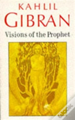 Visions Of The Prophet