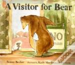 Visitor For Bear