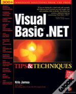Visual Basic.Net Tips And Techniques