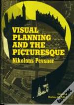 Visual Planning & The Picturesque