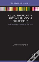Visual Thought In Russian Religious Philosophy
