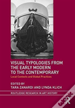 Visual Typologies From The Early Modern To The Contemporary