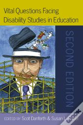 Vital Questions Facing Disability Studies In Education