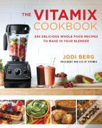 Vitamix Cookbook