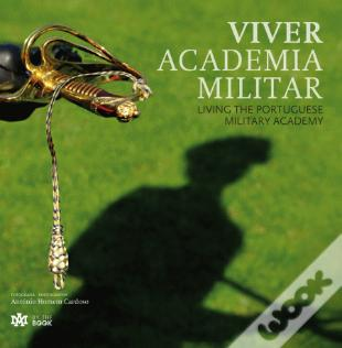 Wook.pt - Viver Academia Militar | Living the Portuguese Military Academy