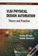 Vlsi Physical Design Automation Theory And Practice