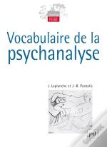 Vocabulaire De La Psychanalyse (5e Édition)