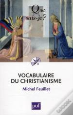 Vocabulaire Du Christianisme (3e Édition)