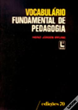 Wook.pt - Vocabulário Fundamental de Pedagogia
