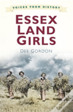 Voices For History: Essex Land Girls