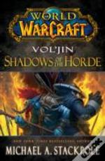 Vol'Jin: Shadows Of The Hoarde