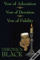 Vow Of Adoration/Vow Of Devotion/Vow Of Fidelity