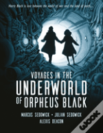 Voyages In The Underworld Of Orpheus Blk