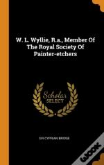 W. L. Wyllie, R.A., Member Of The Royal Society Of Painter-Etchers