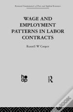 Wage & Employment Patterns In Labor Contracts