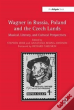 Wagner In Russia Poland And The Cz