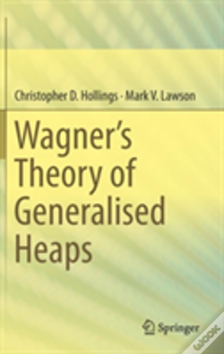 Wook.pt - Wagner'S Theory Of Generalised Heaps