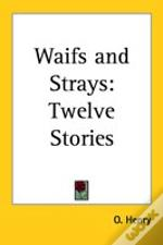 Waifs And Strays