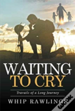 Waiting To Cry