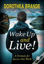 Wake Up And Live!