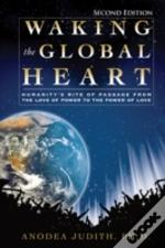 Waking The Global Heart