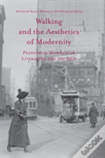 Walking And The Aesthetics Of Modernity