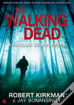 Walking Dead - A Estrada De Woodbury