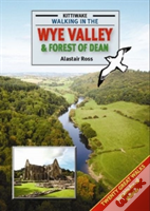 Walking In The Wye Valley & Forest Of De