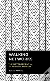 Walking Networks