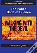 Walking With The Devil The Police Code O