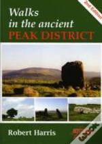 Walks In The Ancient Peak District 2nd E
