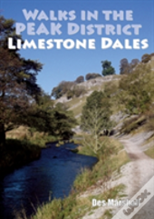 Walks In The Peak District Limestone Dales