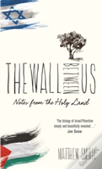 Wall Between Us The Notes From The