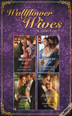 Wook.pt - Wallflowers To Wives Collection (Mills & Boon E-Book Collections) (Wallflowers To Wives, Book 1)