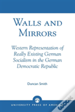 Walls And Mirrors