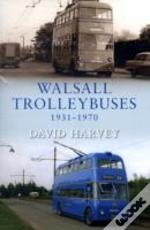 Walsall Trolleybuses From Old Photograph