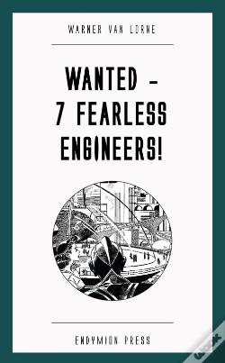 Wook.pt - Wanted - 7 Fearless Engineers!