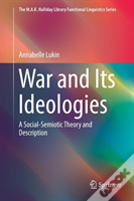 War And Its Ideologies