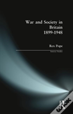 War And Society In Britain, 1899-1948