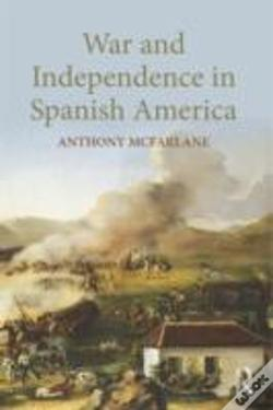 Wook.pt - War, Revolution, And Independence In Spanish America
