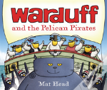 Warduff And The Pelican Pirates