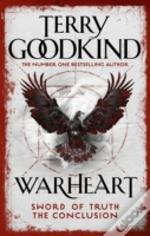 Warheart: Sword Of Truth, Book 16