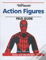 'Warman'S' Action Figures Field Guide