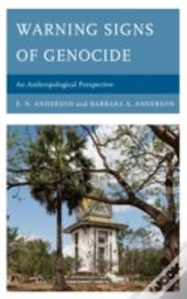 Warning Signs Of Genocide An Apb