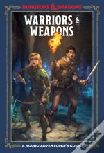 Warriors And Weapons