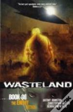 Wasteland Book 6: The Enemy Within