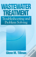 Wastewater Treatment Troubleshooting And Problem Solving