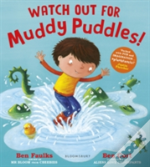 Watch Out For Muddy Puddles!